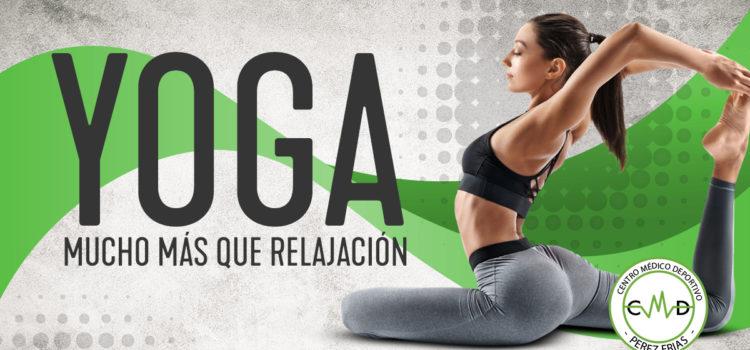 Yoga, mucho más que relajación