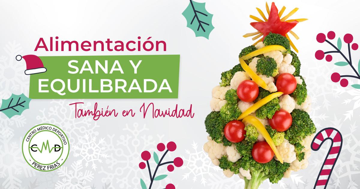 Alimentación sana y equilibrada en navidad