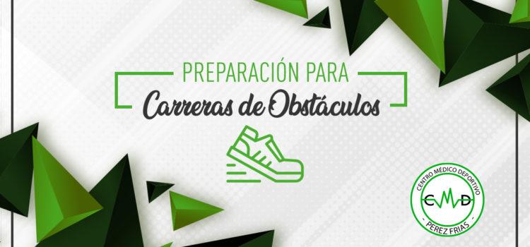 PREPARACIÓN PARA CARRERAS DE OBSTÁCULOS